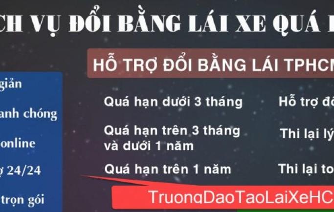 Dịch vụ đổi bằng lái xe b2 quá hạn ở Hồ Chí Minh