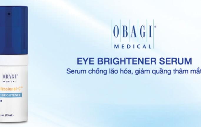 Không còn lo lão hóa với Serum Obagi Eye Brightener Serum