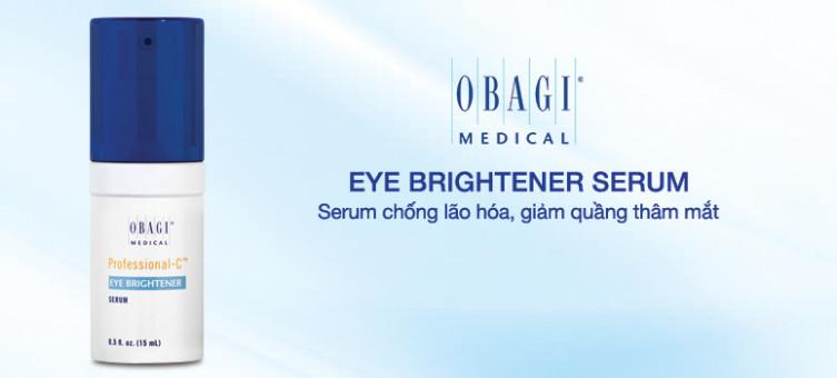 Serum chống lão hóa, giảm quầng thâm mắt Obagi Eye Brightener Serum