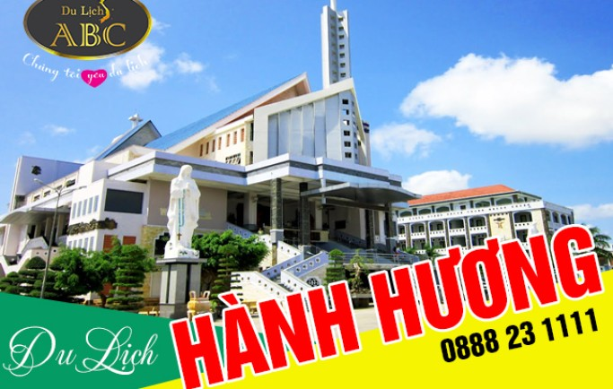 Tour Hành Hương Nhà Thờ Cha Diệp - Mẹ Nam Hải - Chùa Dơi (1N1Đ)